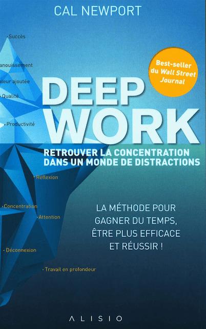 le livre deep work de Cal Newport
