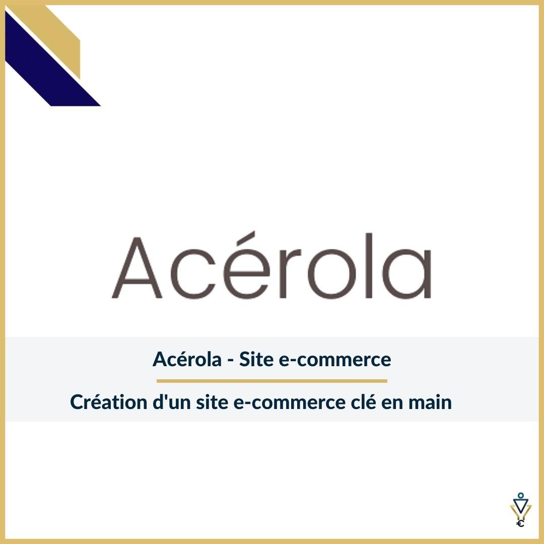 Acérola - Création d'un site e-commerce clé en main- ERO Corp - Agence de tunnel de ventes et optimisation avec Funnelytics